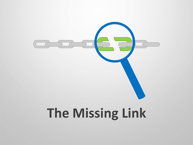 The Missing Link - Editable PowerPoint Presentation