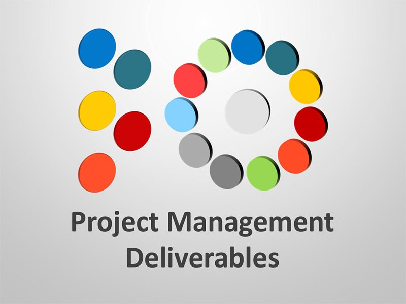Project Management Deliverables - Editable PowerPoint Presentation