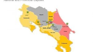 Costa Rica PPT Map showing National and Provinical Capitals